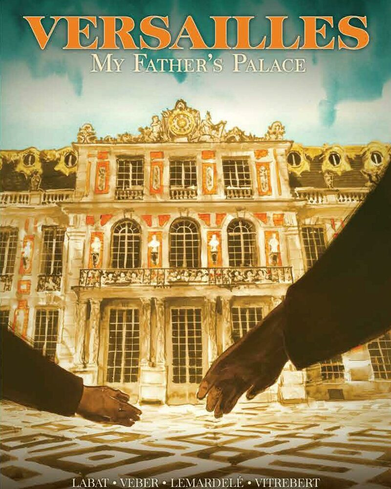 Versailles: My Father's Palace Preview