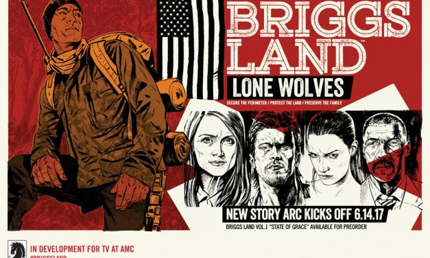 Briggs Land Returns with Briggs Land: Lone Wolves