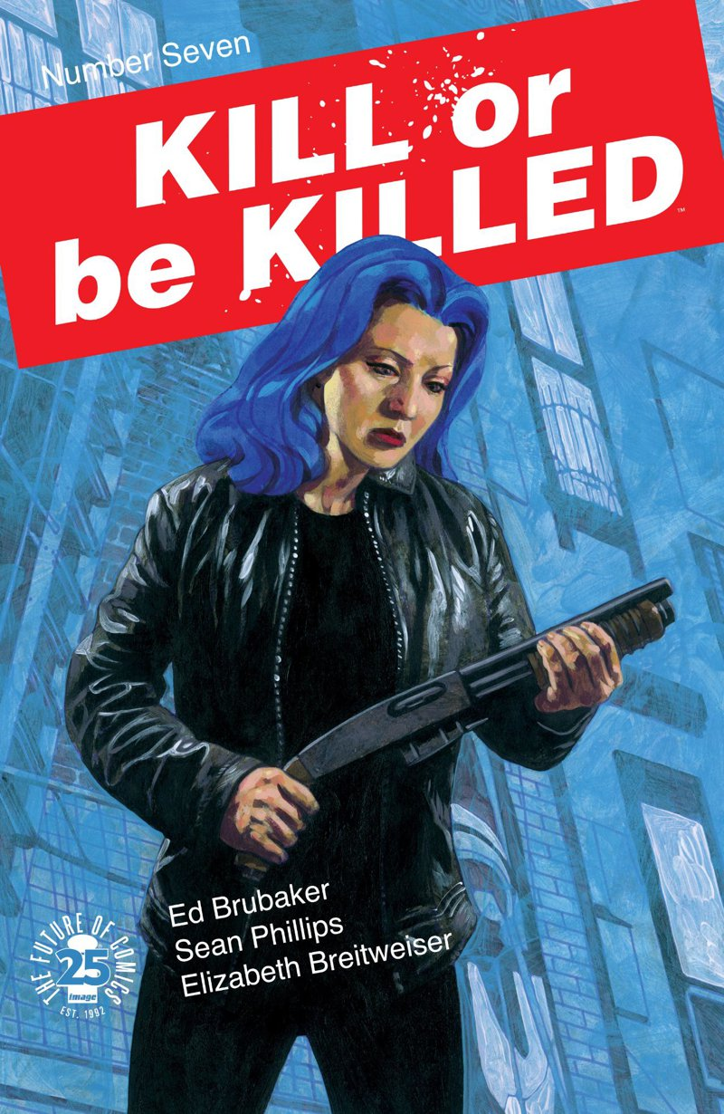 Kill or be Killed #7