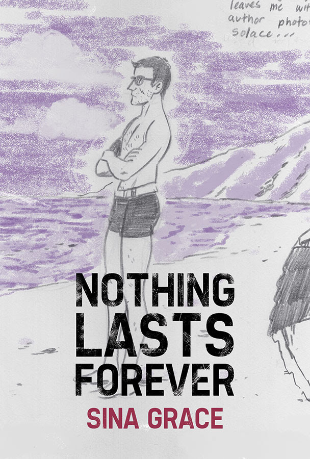 Sina Grace Returns With New Memoir Nothing Lasts Forever