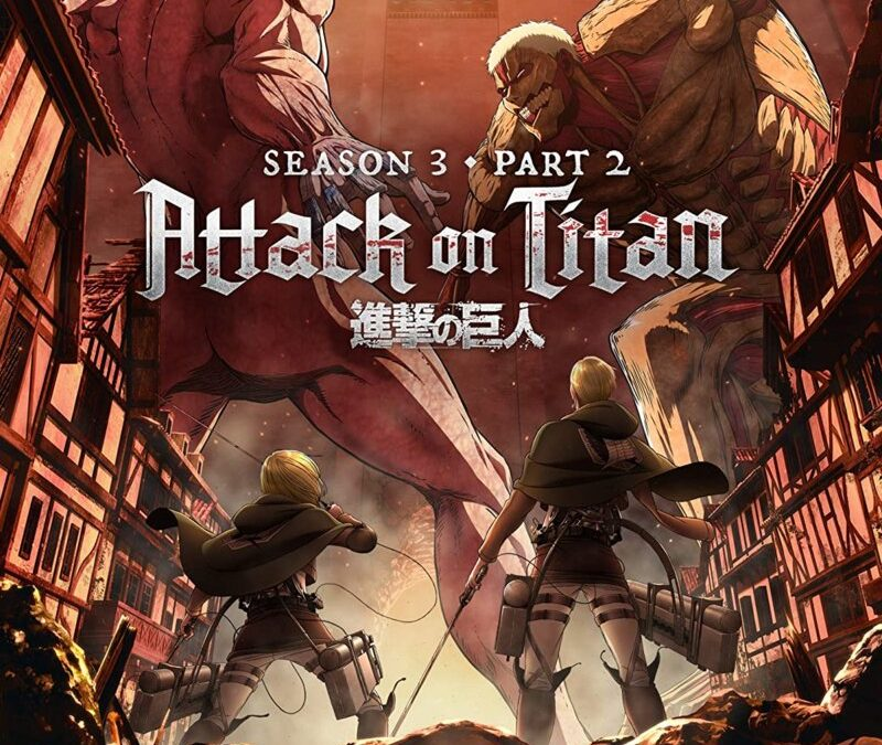 Attack on Titan: Seasons 1 – 3 Review