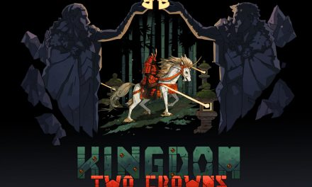 Kingdom Two Crowns Review
