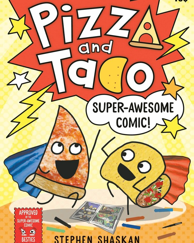 Pizza and Taco: Super-Awesome Comic! Review