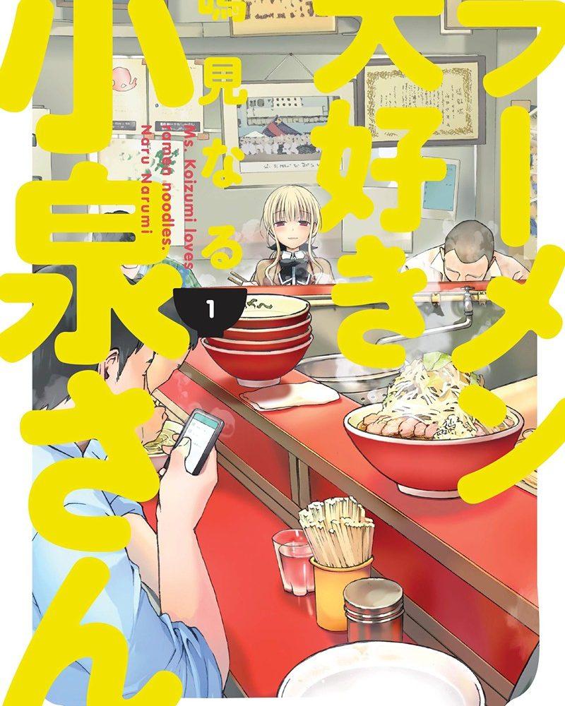 Ms. Koizumi Loves Ramen Noodles Volume 1 Review