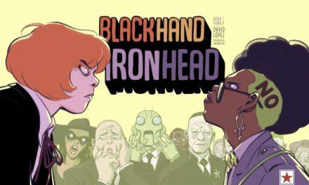 Blackhand & Ironhead Volume 1 Review